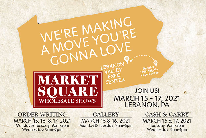 Market Square at Lebanon Valley Expor Center - March 15-17, 2021